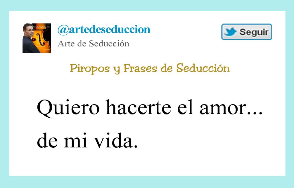 Frase De Seduccion Quiero Hacerte El Amor Arte De Seduccion